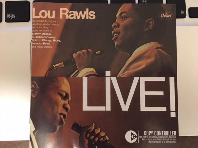 ブルースの泥臭さ、粘っこさをほんのり感じる Lou Rawls 「Live」
