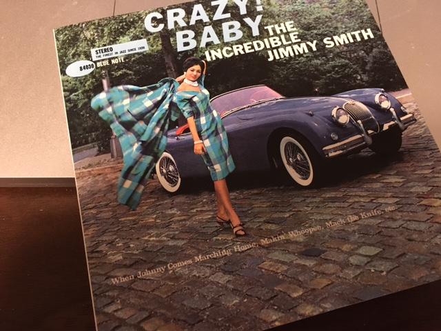 各トラックの演奏時間が短いハードバップの名盤 Jimmy Smith 「Crazy! Baby」