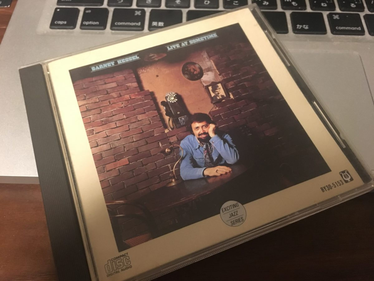 "懐かしのあの店から Barney Kessel ""Live at Sometime"""