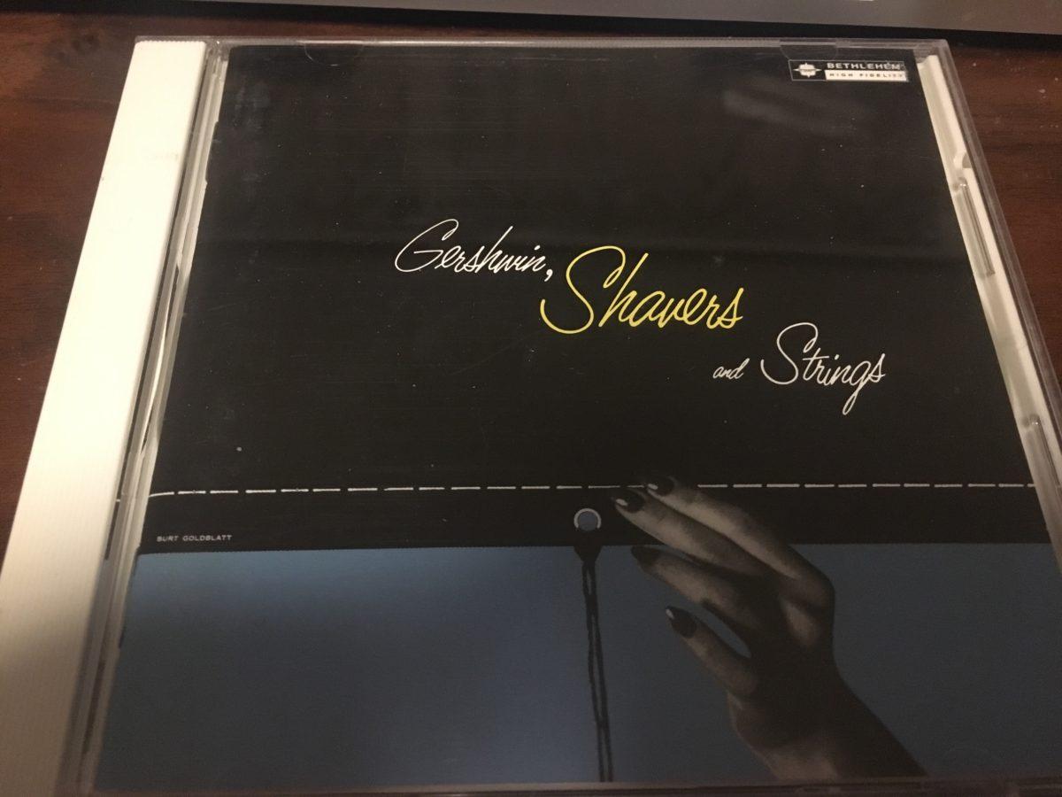 久しぶりにアルバム1枚通して聴いた Gershwin, Shavers and Strings