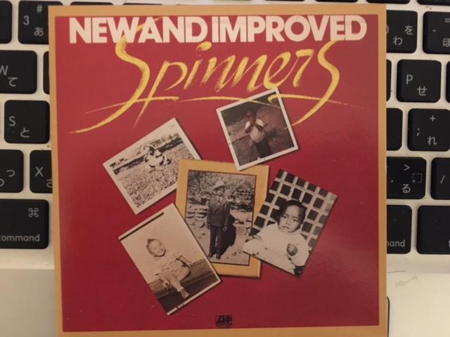 アルバムは一枚ずつ買って聴くに如くは無し Spinners 「New and Improved」