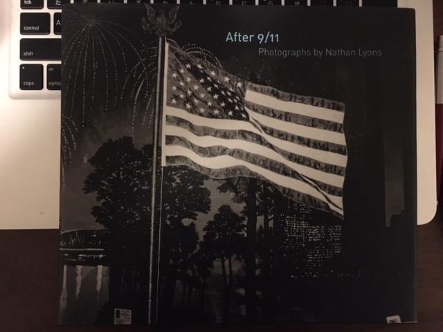 不謹慎の許されない世界が見えてきて怖い After 9/11 Nathan Lyons
