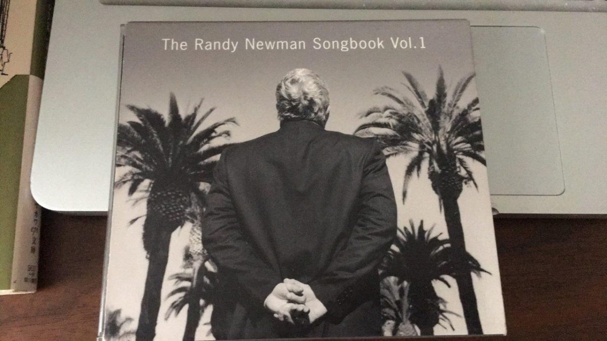 夏が過ぎ行く The Randy Newman Songbook Vol.1